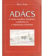 Adács - A római katolikus templom, a plébánia és népoktatás története