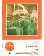 A technika az orvostudományban
