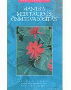Mantra meditáció és önmegvalósítás