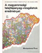 A magyarországi talajtápanyag-vizsgálatok eredményei