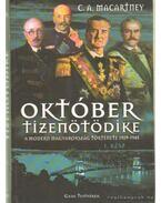 Október tizenötödike - A modern Magyarország története 1929-1945 I. rész