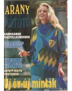 Arany Kötőtű 1994. (teljes évfolyam)