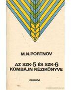 Az szk-5 és szk-6 kombájn kézikönyve