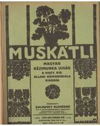 Muskátli 1931-32. (egy teljes évfolyam)