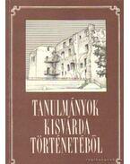 Tanulmányok Kisvárda történetéből