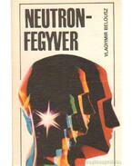 Neutronfegyver