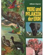 Tiere und Pflanzen der Erde