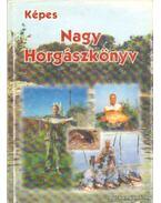Képes nagy horgászkönyv