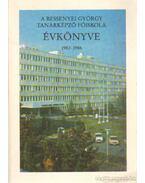 A Bessenyei György Tanárképző Főiskola évkönyve 1982-1ö86