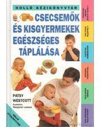 Csecsemők és kisgyerekek egészséges táplálása
