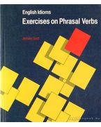 English Idioms: Exercises on Phrasal Verbs