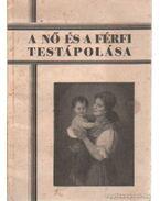 A nő és a férfi testápolása