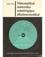 Matematikai statisztika számítógépes alkalmazásokkal