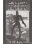 Hyperion I. rész - Titánok lázadása