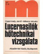 Lucernasilók hőtechnikai vizsgálata