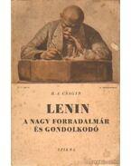 Lenin a nagy forradalmár és gondolkodó