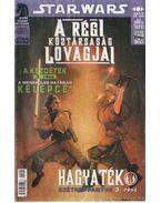 Star Wars 2007/3. 60. szám - A régi köztársaság lovagjai