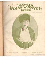 Magyar Uriasszonyok Lapja 1927. IV. évf. (fél évfolyam)