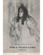Szépművészeti Múzeum - Henri de Toulose-Lautrec grafikái