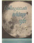 Csillagászati Évkönyv 1961.