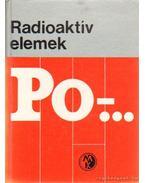 Radioaktív elemek Po-...