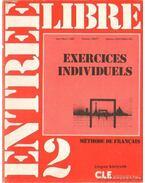 Entrée Libre 2. Exercicies Individuels