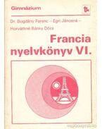 Francia nyelvkönyv a gimnázium IV. osztályos (speciális) csoportjai számára
