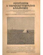 Pótfüzetek a Természettudományi Közlönyhöz 1942. április-június 74. kötet 2. szám 226.füzet