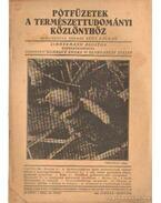 Pótfüzetek a Természettudományi Közlönyhöz 1942. január-március 74. kötet 1. szám 225.füzet