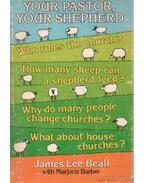 Your pastor, your shepherd