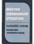 Magyar-szerbhorvát szerbhorvát-magyar útiszótár