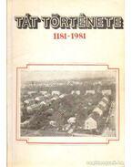 Tát története 1181-1981