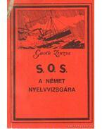 S. O. S. a német nyelvvizsgára