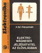 Elektromágneses jelzésátvitel az élővilágban