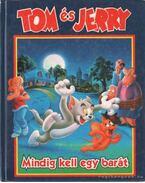 Tom és Jerry - Mindig kell egy barát