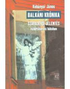 Balkáni krónika