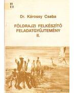 Földrajzi felkészítő feladatgyűjtemény II.
