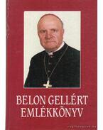 Belon Gellért emlékkönyv