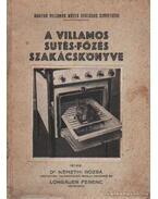 A villamos sütés-főzés szakácskönyve
