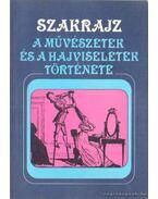Szakrajz - A művészetek és a hajviseletek története