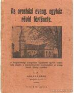 Az orosházi Evang. egyház rövid története