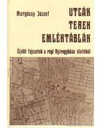 Utcák, terek, emléktáblák II.