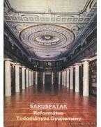 Sárospatak - Református Tudományos Gyűjtemény