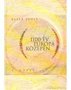 1100 év Európa közepén I. kötet (dedikált)