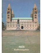 Pécs - Székesegyház - Körber Ágnes