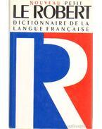 Le nouveau Petit Robert dictionnaire alphabétique et analogique de la langue francaise