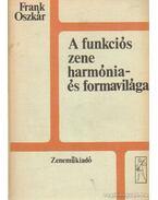 A funkciós zene harmónia- és formavilága