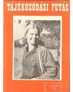 Tájékozódási futás 1972. III. évfolyam (hiányos)