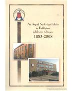 Az Árpád Szakképző Iskola és Kollégium jubileumi évkönyve 1883-2008