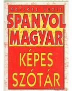 Spanyol-magyar képes szótár - Kertész Judit